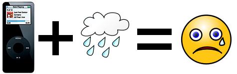 iPod plus rain equals sad